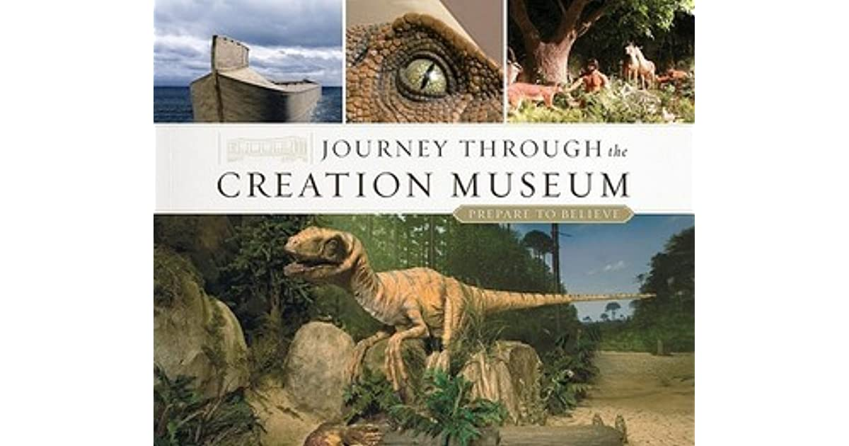 Journey Through The Creation Museum By Answers In Genesis