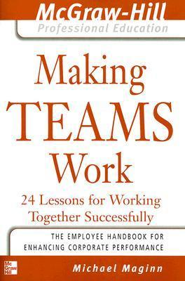 Making-teams-work-24-lessons-for-working-together-successfully