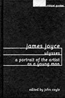 james joyce ulysses a portrait of the artist as a young man james joyce ulysses a portrait of the artist as a young man