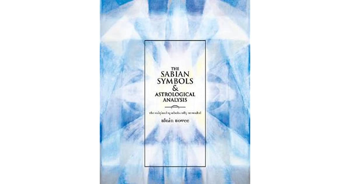 The Sabian Symbols Astrological Analysis The Original Symbols
