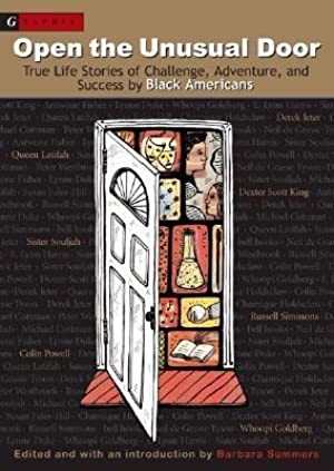 Free ↠ Open the Unusual Door: True Life Stories of Challenge, Adventure, and Success by Black Americans By Barbara Summers – Submitalink.info