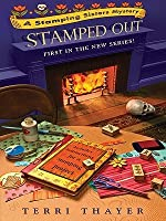 Stamped Out (Stamping Sisters Series #1)
