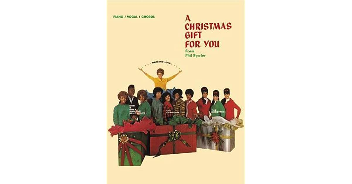 A Christmas Gift For You From Phil Spector.A Phil Spector A Christmas Gift For You Piano Vocal