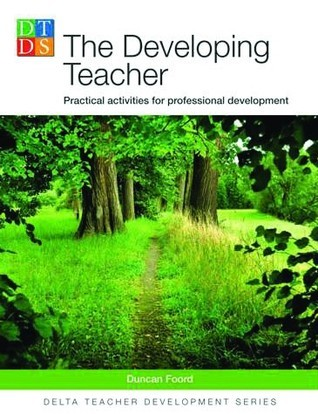 The Developing Teacher - Practical Activities for Professional Development