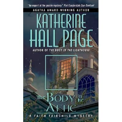 The Body In The Attic Faith Fairchild 14 By Katherine