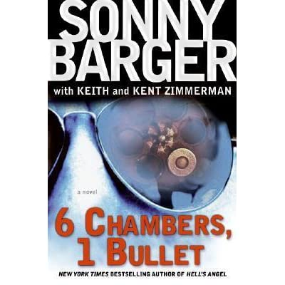 6 Chambers, 1 Bullet: A Novel (Patch Kinkade)