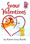 Snow Valentines: A Harry & Emily Adventure (A Holiday House Reader, Level 2)