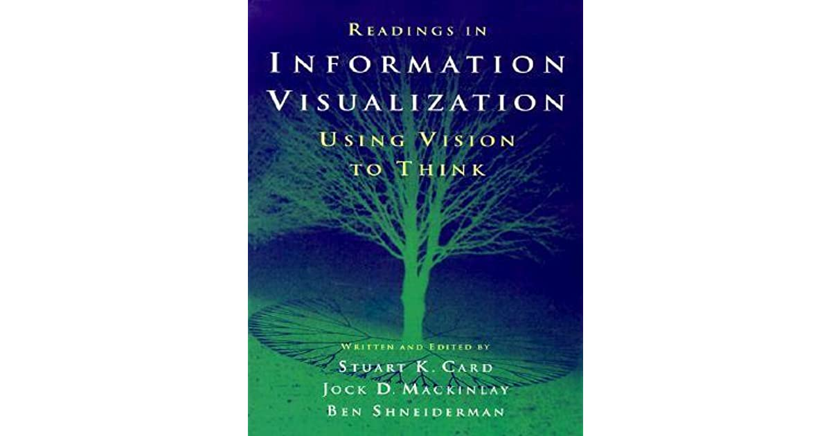 Readings In Information Visualization Using Vision To border=