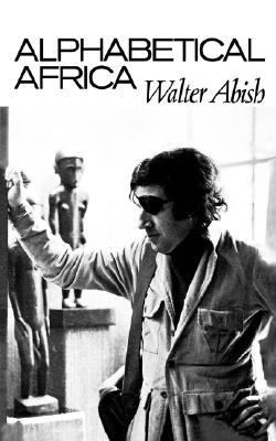 Alphabetical Africa by Walter Abish