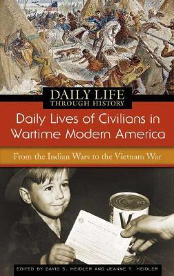 Daily Lives of Civilians in Wartime Modern America