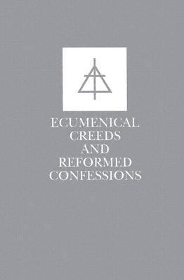 Ecumenical Creeds & Confessions