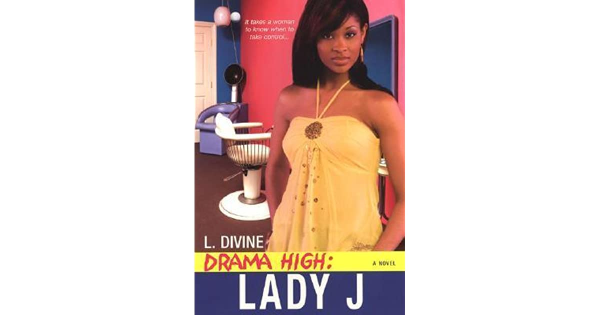 Lady J Drama High 5 By L Divine