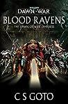 Blood Ravens: The Dawn of War Omnibus (Dawn of War #1-3)
