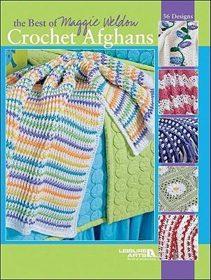 The Best of Maggie Weldon Crochet Afghans