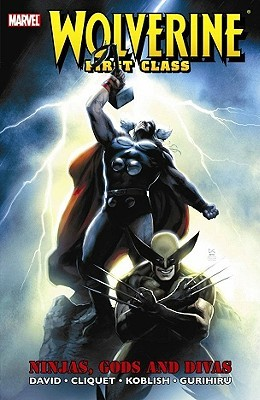Wolverine: First Class - Ninjas, Gods and Divas
