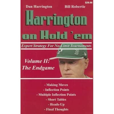 Harrington on Cash Games How to Play No-Limit Hold em Cash Games Volume II