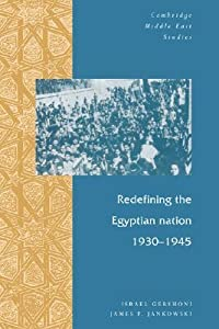 Redefining the Egyptian Nation, 1930-1945