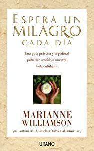 Espera Un Milagro Cada Dia = Wait for a Miracle Every Day
