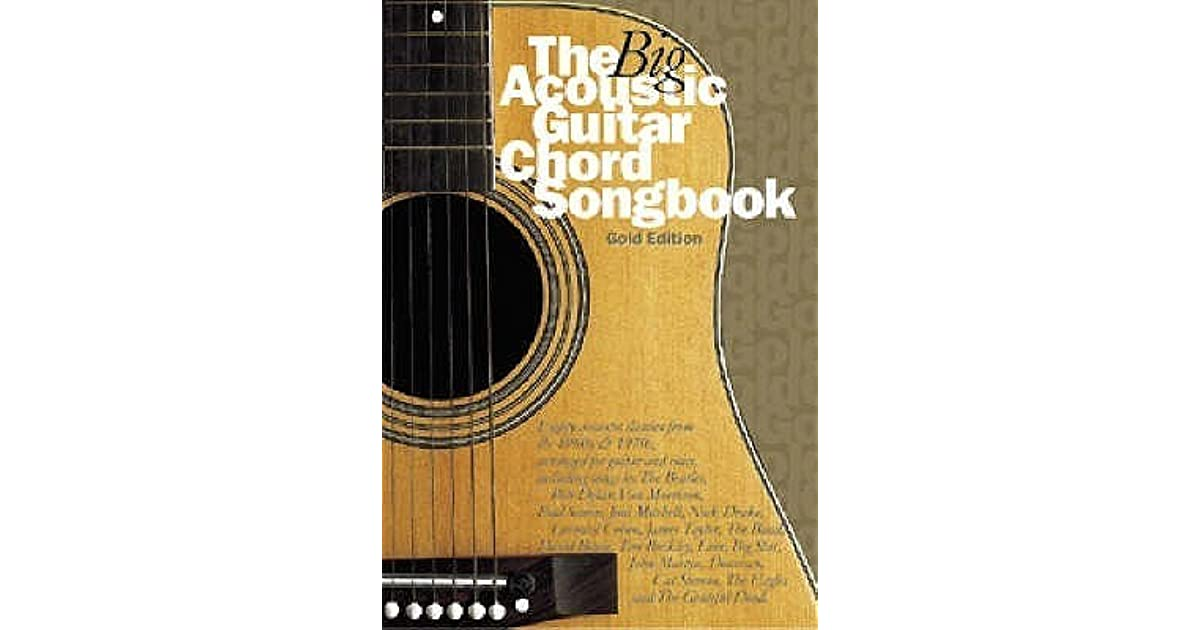 The Big Acoustic Guitar Chord Songbook Gold By Wise Publications