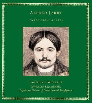 Three Early Novels (Selected Works Vol. II): 0 → ∞