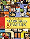 Marriages & Families: Changes, Choices, and Constraints