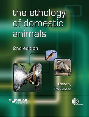 The Ethology of Domestic Animals [op]: An Introductory Text