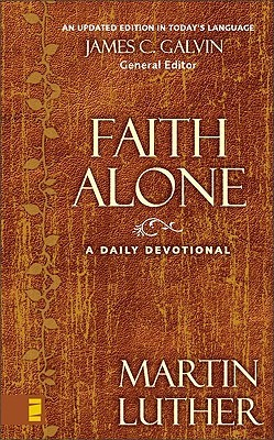 Faith Alone by Martin Luther