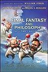 Final Fantasy Philosophy by Jason P. Blahuta