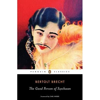 good person of schezwan essay The good person of szechuan / is kind to three homeless strangers, taking them in when no one else would despite her own povertyafter the strangers reveal themselves to be gods, they reward shen te for her altruism with a small tobacco shop - an opportunity to turn her life around.