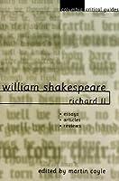 William Shakespeare: Richard II: Essays, Articles, Reviews