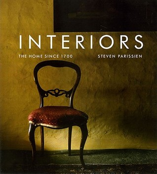 Interiors: The Home Since 1700