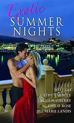 Exotic Summer Nights: With Biting The Apple And Sweeter Than Wine And Back To You And Forgotten Lover And Trouble In Paradise (Mills And Boon Single Titles)