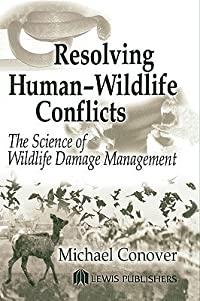 Resolving Human Wildlife Conflicts