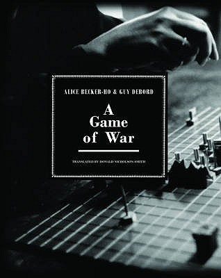 A Game Of War by Alice Becker-Ho