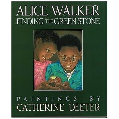 Finding the green stone by alice walker fandeluxe PDF