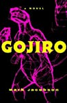 Gojiro: A Novel