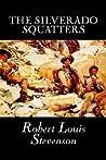 The Silverado Squatters by Robert Louis Stevenson