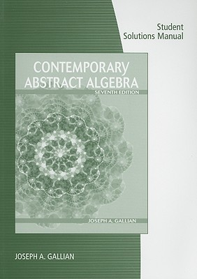 Student Solutions Manual for Contemporary Abstract Algebra