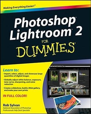 Photoshop Lightroom 2 for Dummies (ISBN - 047034539X)