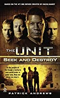 The Unit: Seek and Destroy