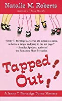 Tapped Out (Jenny T. Partridge Dance Mysteries, No. 2)
