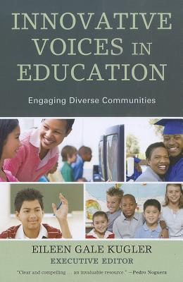Innovative Voices In Education: What It Takes To Engage Diverse Communities