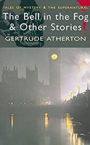 The Bell in the Fog & Other Stories