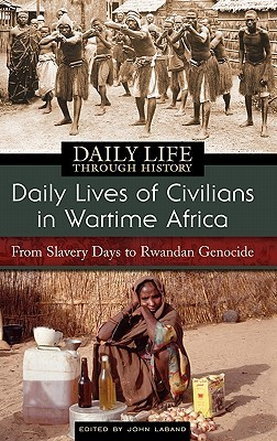 Daily Lives of Civilians in Wartime Africa