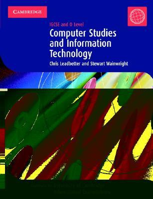 Computer Studies and Information Technology: Igcse and O Level