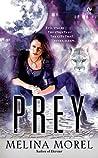 Prey (Institut Scientifique, #2)