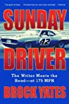 Sunday Driver: The Writer Meets the Road -- at 175 MPH