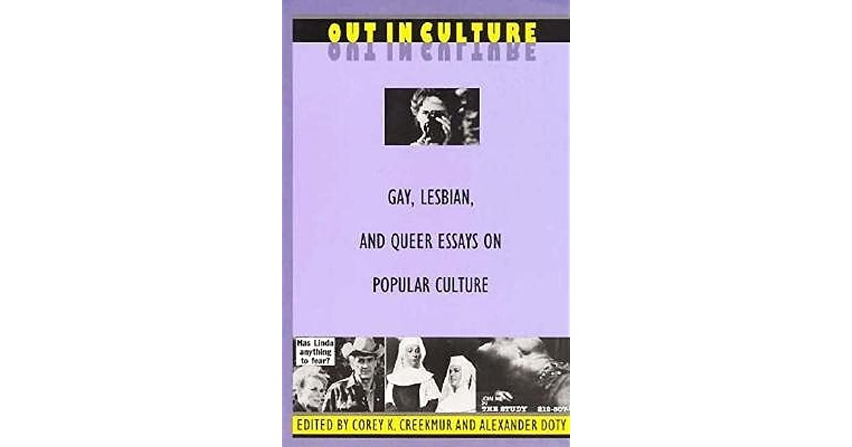 regarding sedgwick essays on queer culture Eve kosofsky sedgwick is one of the most important figures in the history of modern gender studies this book, which features an interview with sedgwick, is a collection of new essays by established scholars.