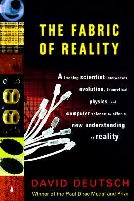 a0b3e2872906 The Fabric of Reality: The Science of Parallel Universes--and Its  Implications