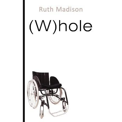 Whole by Ruth Madison